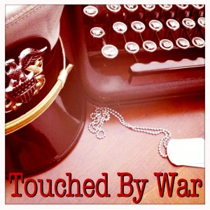 Touched by War